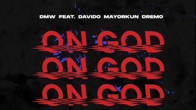 Photo of DMW – On God Instrumental Ft. Davido, Mayorkun & Dremo(Beat By Mykah)