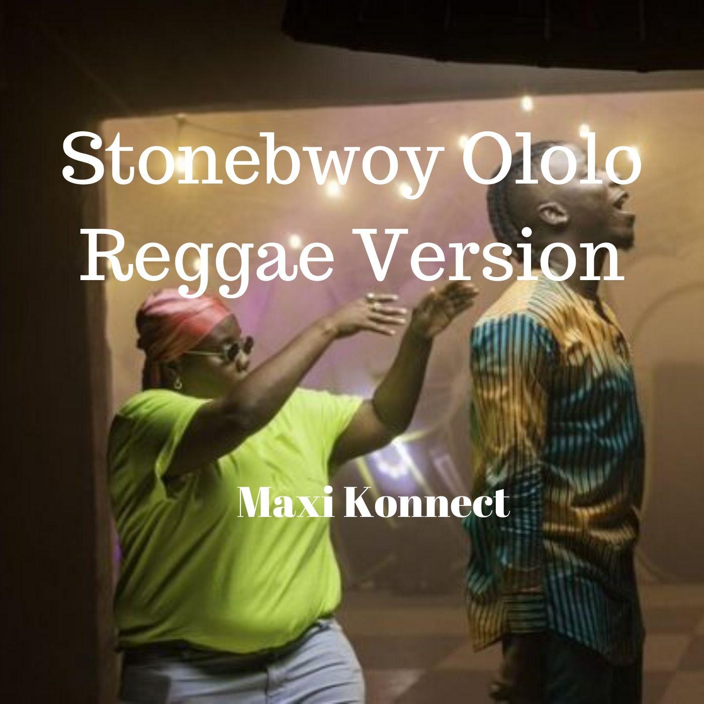 Stonebwoy Ololo Reggae Version