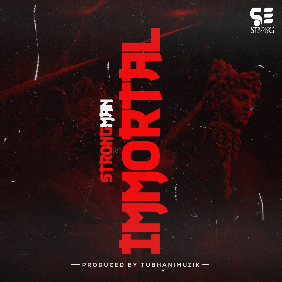 Strongman – Immortal [Instrumental] (Prod By TubhaniMuzik)