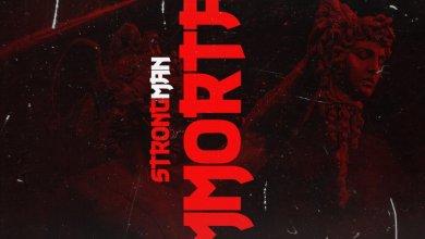 Photo of Strongman – Immortal [Instrumental] (Prod By TubhaniMuzik)