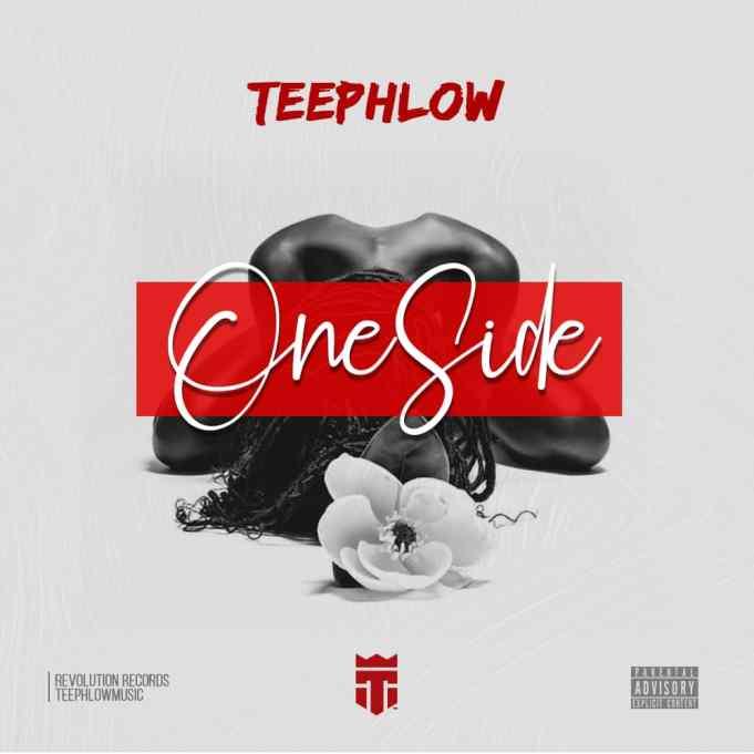 Teephlow – One Side (Prod. by Ssnowbeatz)