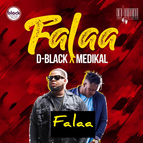 D-Black Ft. Medikal – Falaa