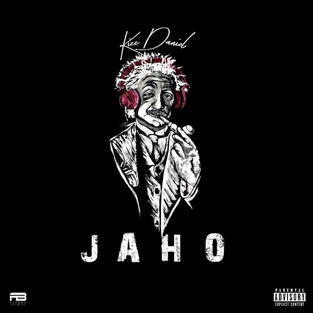 Kizz Daniel – Jaho (Prod. by DJ Coublon)