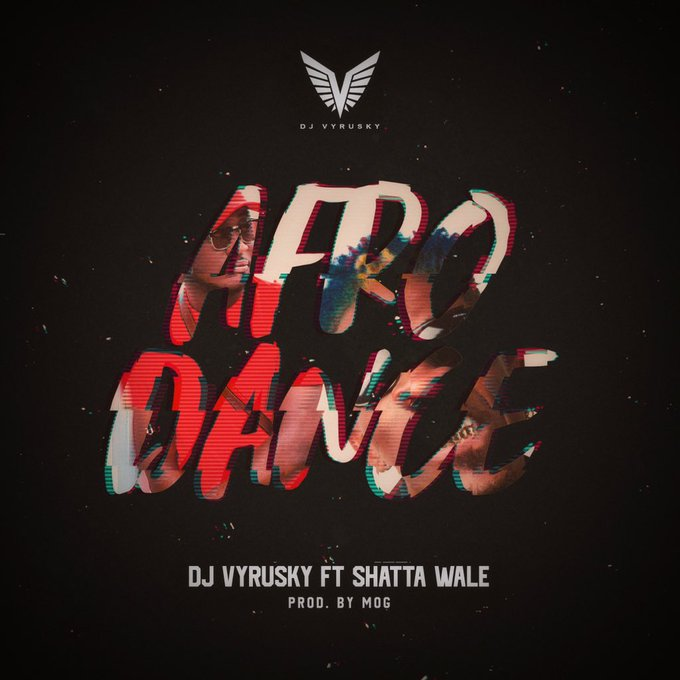 DJ Vyrusky – Afro Dance ft. Shatta Wale (Prod. by MOG Beatz)