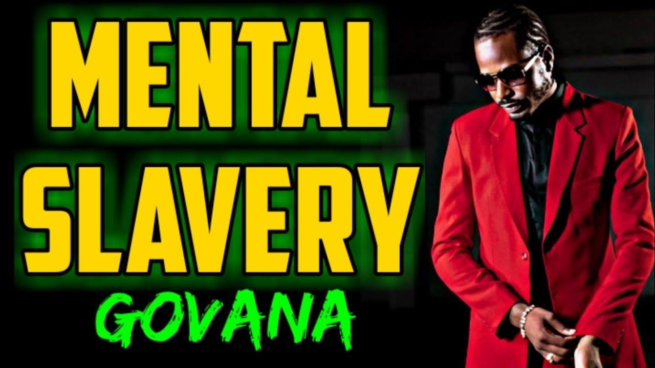Govana – Mental Slavery (Prod. By Lmr Pro)