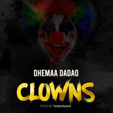 Ohemaa Dadao – Clowns (Eno Barony X Freda Rhymz X Sista Afia Diss)