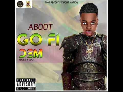 Aboot - Go Fi Dem