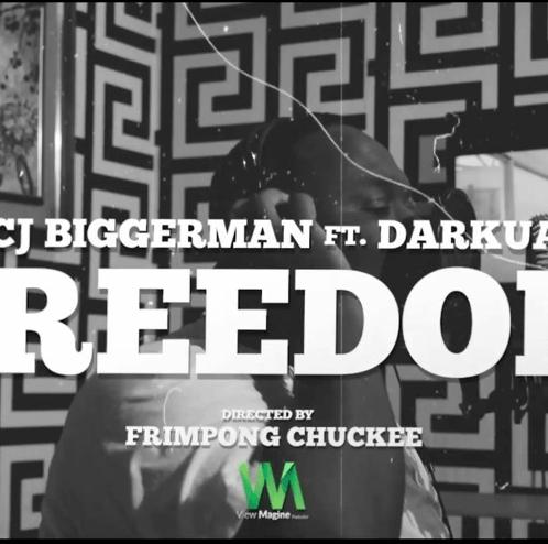 CJ Biggerman - Freedom Ft Darkua