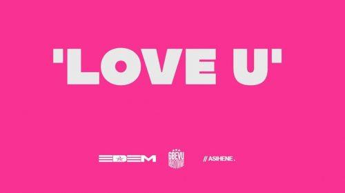 Edem – Love u