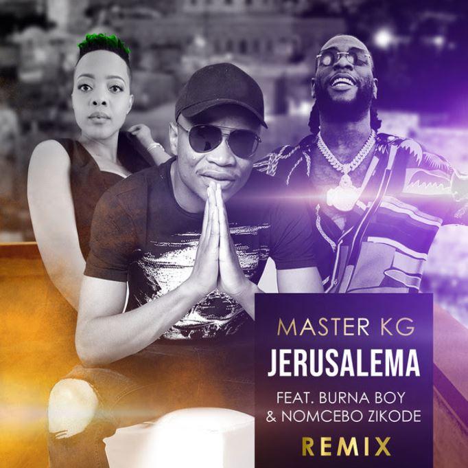 Master KG – Jerusalema (Remix) Ft. Burna Boy & Noncebo Zikode