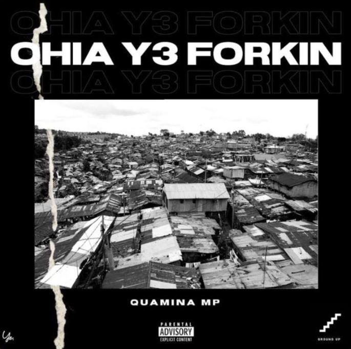 Quamina Mp – Ohia Y3 Forkin (Prod. by Yung D3mz)