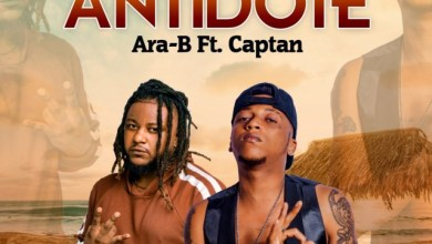 Photo of Ara-B – Antidote ft. Captan