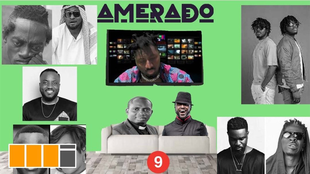 Amerado - Yeete Nsem (Episode 9)
