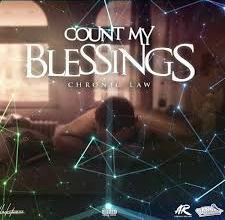 Photo of Chronic Law – Count My Blessings