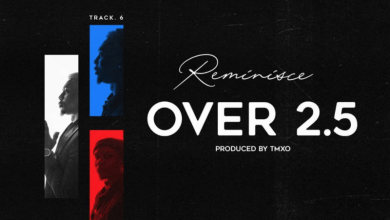 "Photo of Reminisce – ""Over 2.5"""