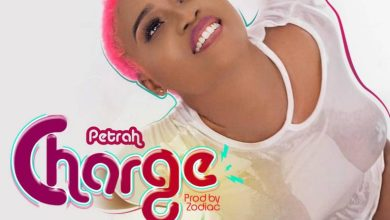 Photo of Petrah – Charge (Prod. by Zodiac)