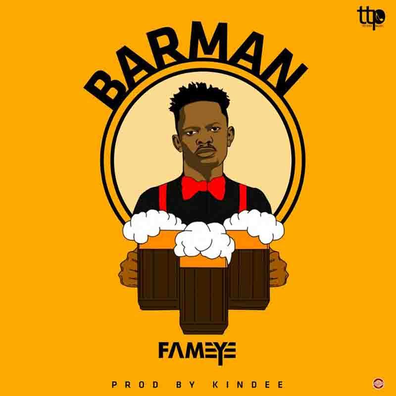 Fameye – BarMan (Prod by Kin Dee)