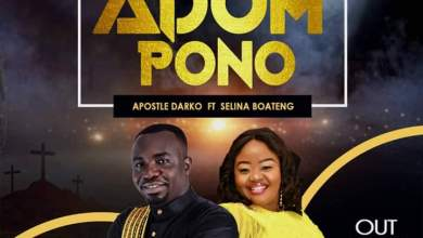 Photo of Apostle Darko  – Adom Pono Ft Selina Boateng