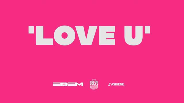 Edem - Love You Ft Kelvyn Boy x Darkovibes (OFFICIAL VIDEO)