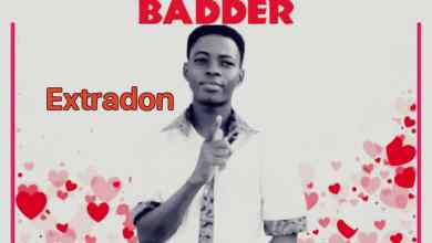 Photo of Extradon – Missing You Badder
