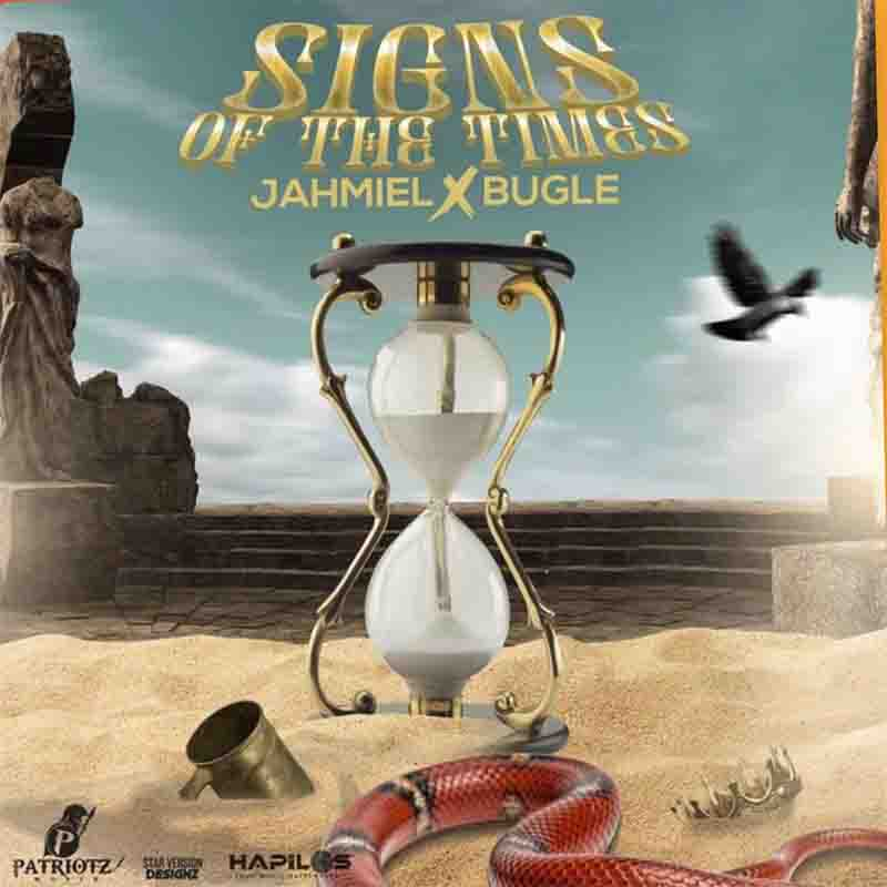Jahmiel – Signs Of The Times Ft. Bugle
