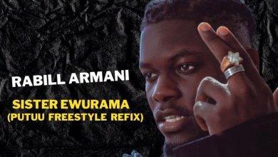 Photo of Rabill Armani – Sister Ewurama (Putuu Freestyle Refix)