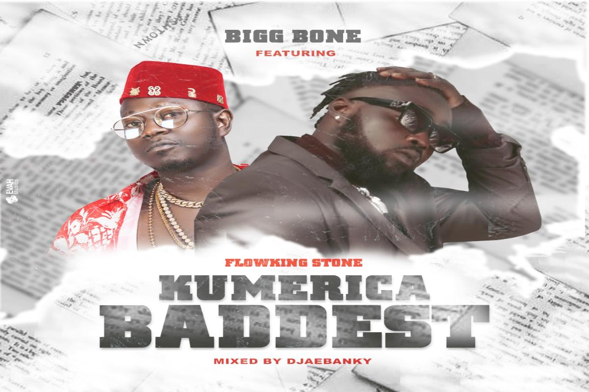 Bigg Bone - Kumerica Baddest Ft. Flowking Stone