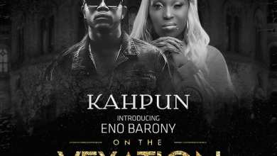 Photo of Kahpun – Vexation Challenge Ft. Eno Barony