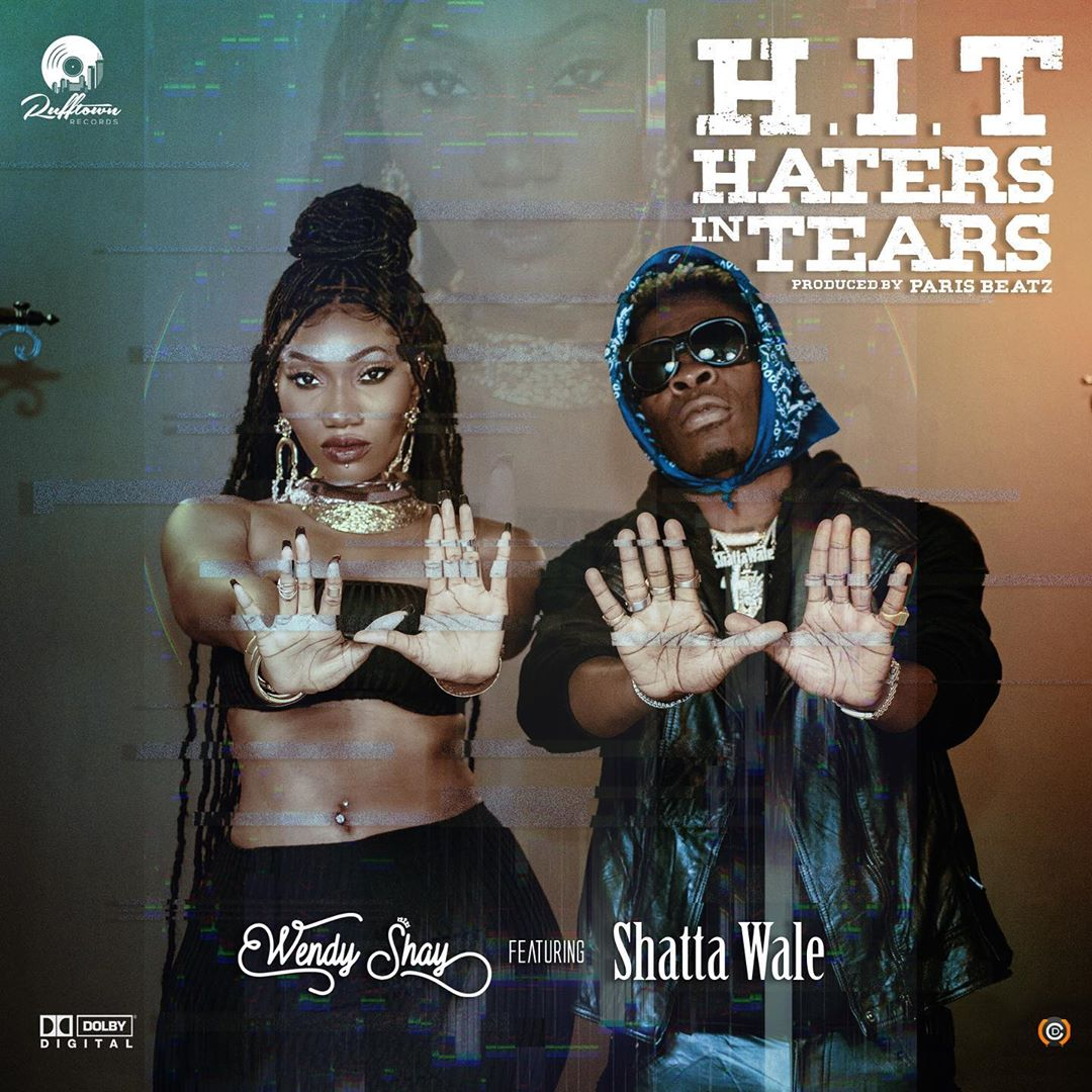 Wendy Shay - Haters in Tears Ft Shatta Wale (H.I.T)