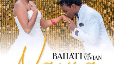Photo of BAHATI Ft VIVIAN – NAJUA Lyrics