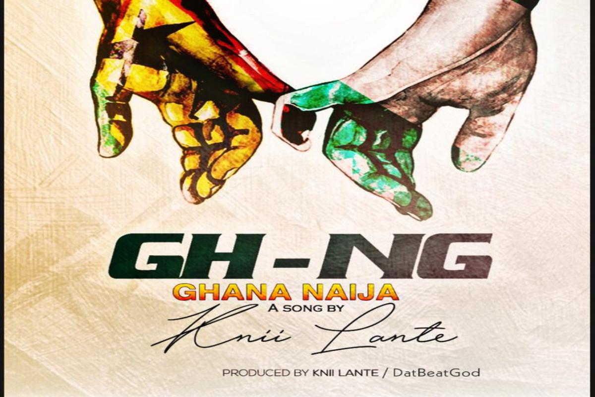 Knii Lante – Ghana Naija