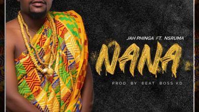 Photo of Jah Phinga – Nana Ft. Nsruma (Prod by Beat Boss KD)