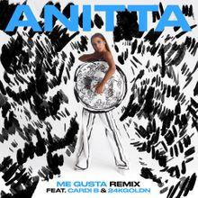 Photo of Me Gusta (Remix) by Anitta ft. Cardi B & 24kGoldn