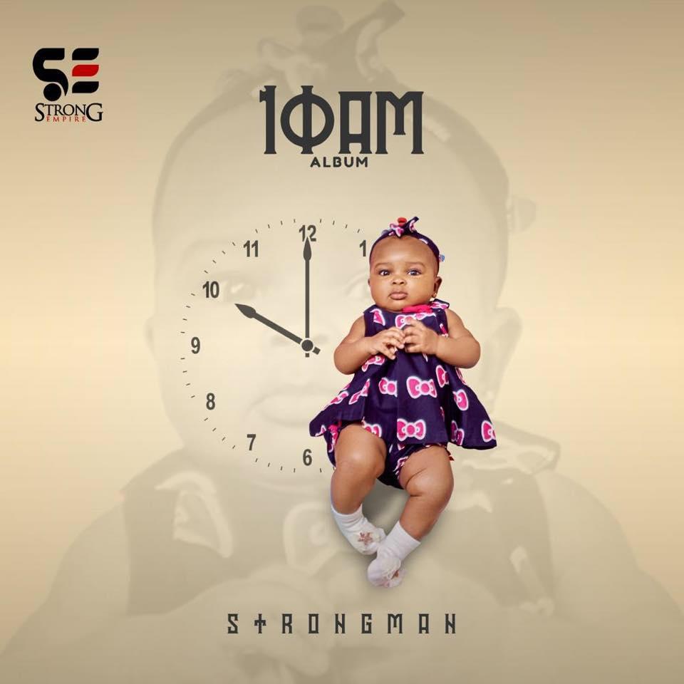 Strongman - 10 AM (Full Album)
