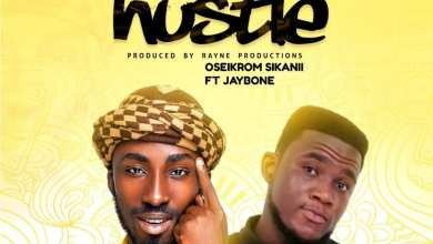 Photo of Oseikrom Sikanii – Hustle Ft.  Jaybone