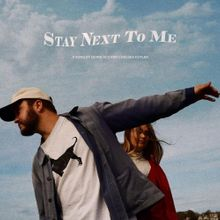Photo of Quinn XCII & Chelsea Cutler – Stay Next to Me