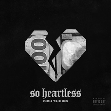Photo of Rich the Kid – So Heartless
