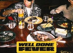 Photo of Tyga – Well Done Fever [320 + iTunes]