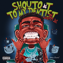 Photo of YBN Almighty Jay – Shoutout to My Dentist