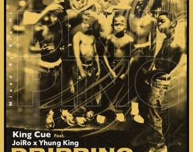 Photo of King Cue – Dripping Feat. Joi Ro x Yhung King