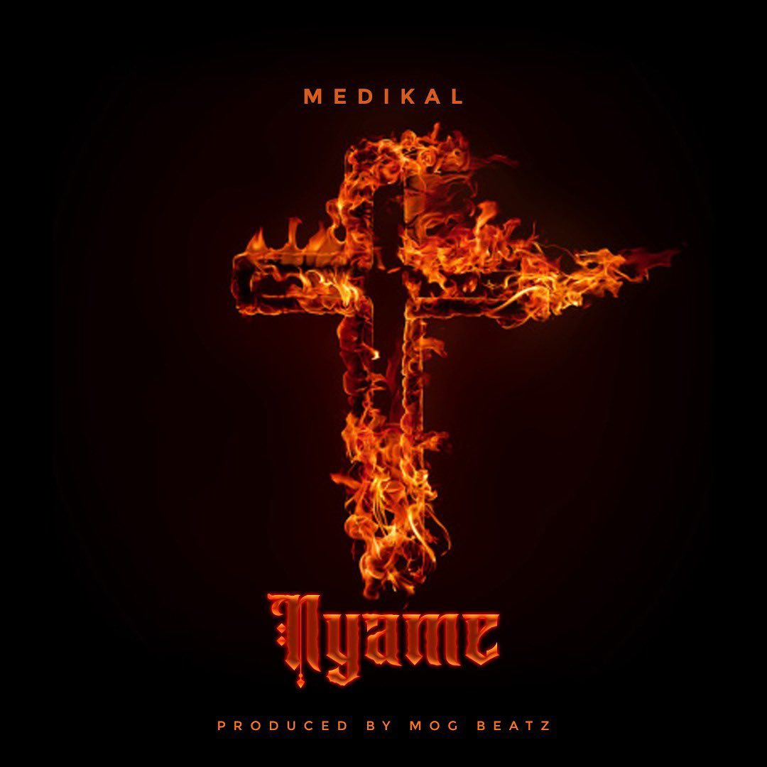 Medikal - Nyame (Prod. by MOG)