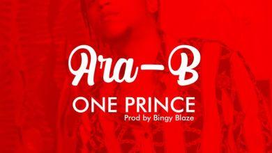 Photo of Ara-B – One Prince (Prod. by Bingy Blaze)