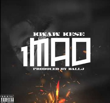 Kwaw Kese - 1Mad ft Ball J (Prod. By Ball J)
