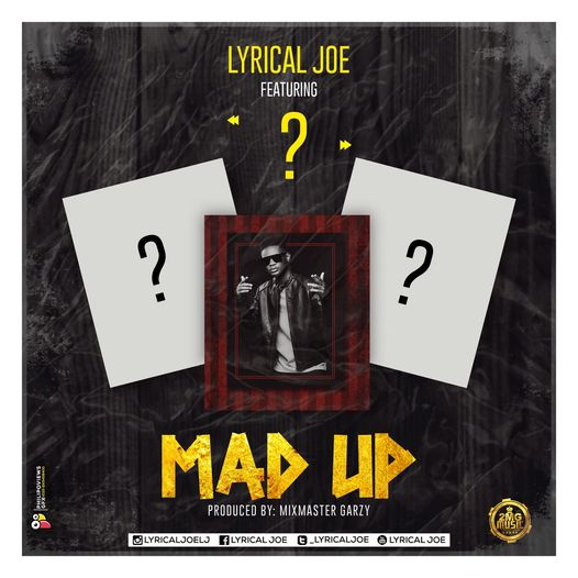 Lyrical Joe - Mad Up
