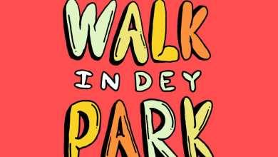 Photo of 6fo – Walk In Dey Park Ft Medikal (Prod. by Kofi Black)