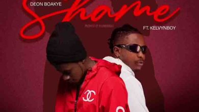 Photo of Deon Boakye – Shame ft Kelvyn Boy