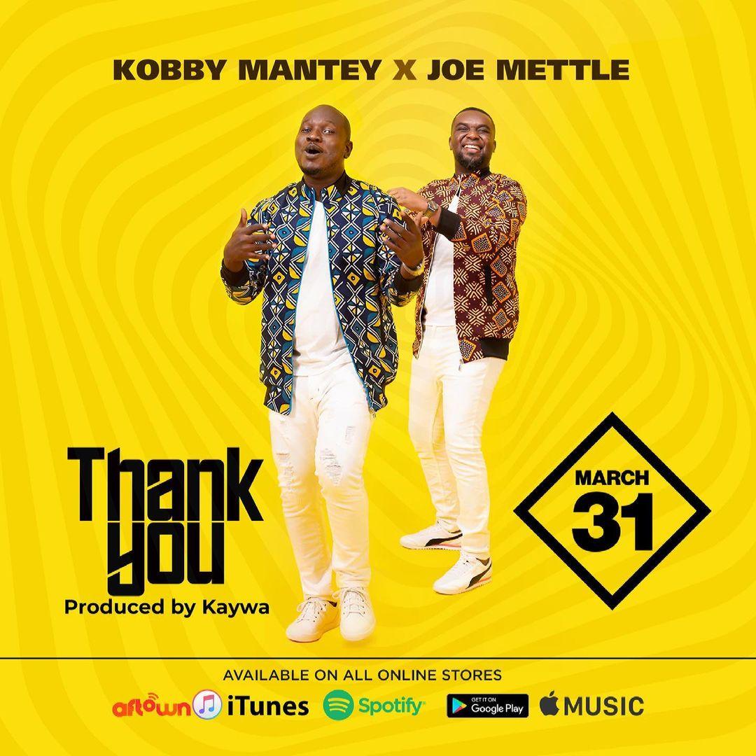 Kobby Mantey x Joe Mettle - Thank You (Prod By Kaywa)
