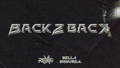 Photo of Rexxie – Back 2 Back Ft Bella Shmurda
