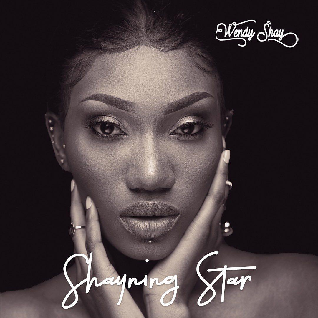 Wendy Shay - Taken (Shayning Star Album)