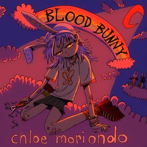 Chloe Moriondo - Blood Bunny (FULL ALBUM)